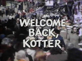 TV Themes: Welcome Back, Kotter | Any Major Dude With Half A Heart