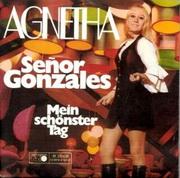Agnetha - Senor Gonzales
